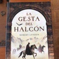 Libros: LA GESTA DEL HALCÓN DE ROBERT LYNDON. Lote 147562306