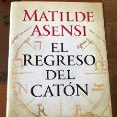 Libros: EL REGRESO DEL CATON DE MATILDE ASENSI. Lote 147562637