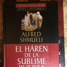 Libros: EL HARÉN DE LA SUBLIME PUERTA. Lote 147891456