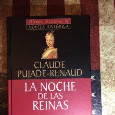 Libros: LA NOCHE DE LAS REINAS. Lote 147894693