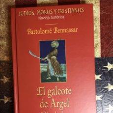Libros: EL GALEOTE DE ARGEL. Lote 147964301