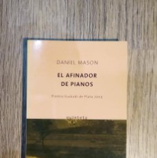 Libros: EL AFINADOR DE PIANOS DE DANIEL MASON. Lote 148033914