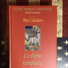 Libros: LA ELIPSE TEMPLARIA. Lote 148280234
