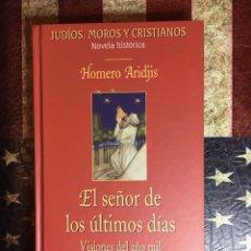 Libros: EL SEÑOR DE LOS ÚLTIMOS DÍAS. Lote 148282665