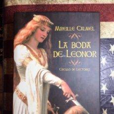Libros: LA BODA DE LEONOR. Lote 148719141