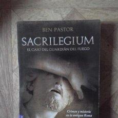Libros: BEN PASTOR - SACRILEGIUM. Lote 150087086