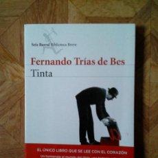 Libros: FERNANDO TRÍAS DE BES - TINTA. Lote 151929226
