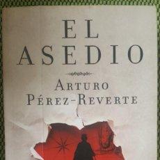 Libros: EL ASEDIO ARTURO PÉREZ REVERTE. Lote 152146874