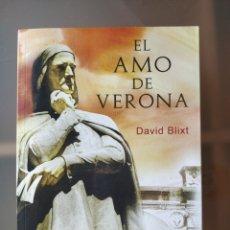 Libros: EL AMO DE VERONA, DAVID BLIXT, ED. VIAMAGNA. Lote 152602213