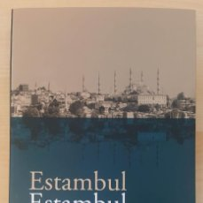 Libros: ESTAMBUL ESTAMBUL DE BURHAN SONMEZ. Lote 156214838