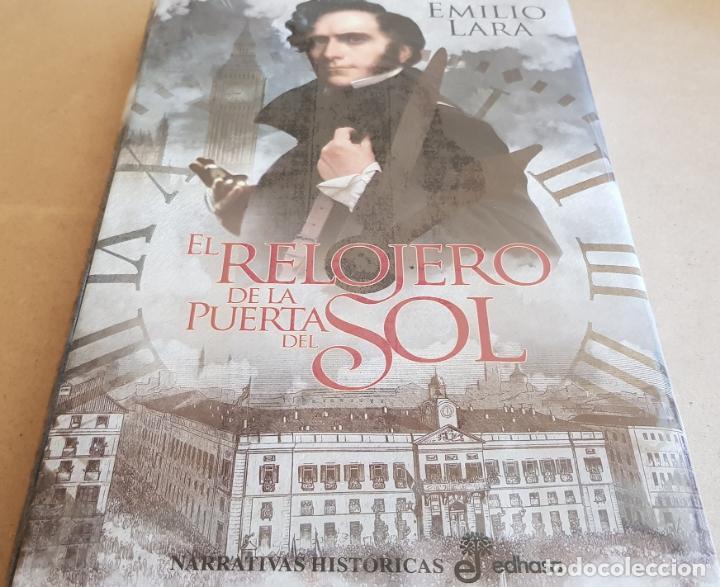 EL RELOJERO DE LA PUERTA DEL SOL / EMILIO LARA / ED: EDHASA-2017 / PRECINTADO. (Libros Nuevos - Narrativa - Novela Histórica)