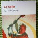 Libros: LA ZANJA. LA OBRA CUMBRE DEL MAYOR ESCRITOR DE LAS LETRAS RUSAS DEL SIGLO XX. Lote 159968070