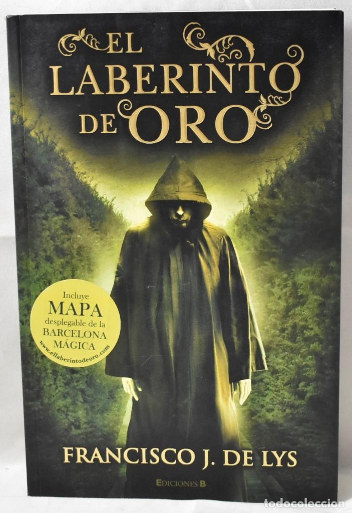 EL LABERINTO DEL ORO. LYS, FRANCISCO J. DE (Libros Nuevos - Narrativa - Novela Histórica)