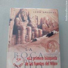 Libros: LA BOCA DEL NILO. LEÓN ARSENAL. EDHASA.9788435061193. Lote 209092487