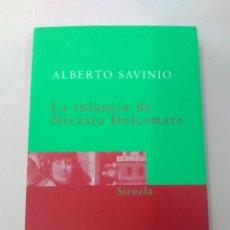 Libros: LA INFANCIA DE NICASIO DOLCEMARE. ALBERTO SAVINIO. Lote 169726496