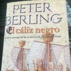 Libros: PÉTER BERLING EL CÁLIZ NEGRO TAPA DURA. Lote 172176574