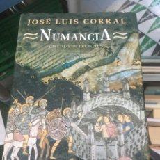 Libros: JOSE LUIS CORRAL NUMANCIA TAPA DURA. Lote 172177102