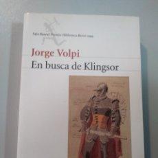 Libros: EN BUSCA DE KLINGSOR. JORGE VOLPI. SEIX BARRAL 9788432207884. Lote 173115647