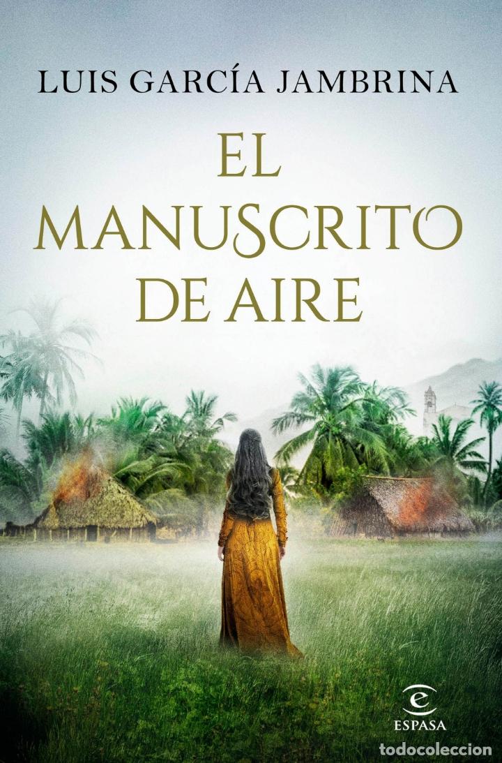 EL MANUSCRITO DE AIRE.LUIS GARCÍA JAMBRINA. (Libros Nuevos - Narrativa - Novela Histórica)
