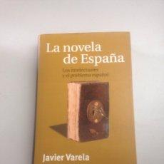 Libros: LA NOVELA DE ESPAÑA. Lote 178815561