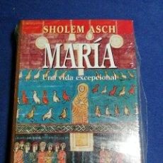Libros: NUEVO EN EL PLÁSTICO. MARÍA UNA VIDA EXCEPCIONAL. SHOLEM ASCH. TAPA DURA. Lote 180147983