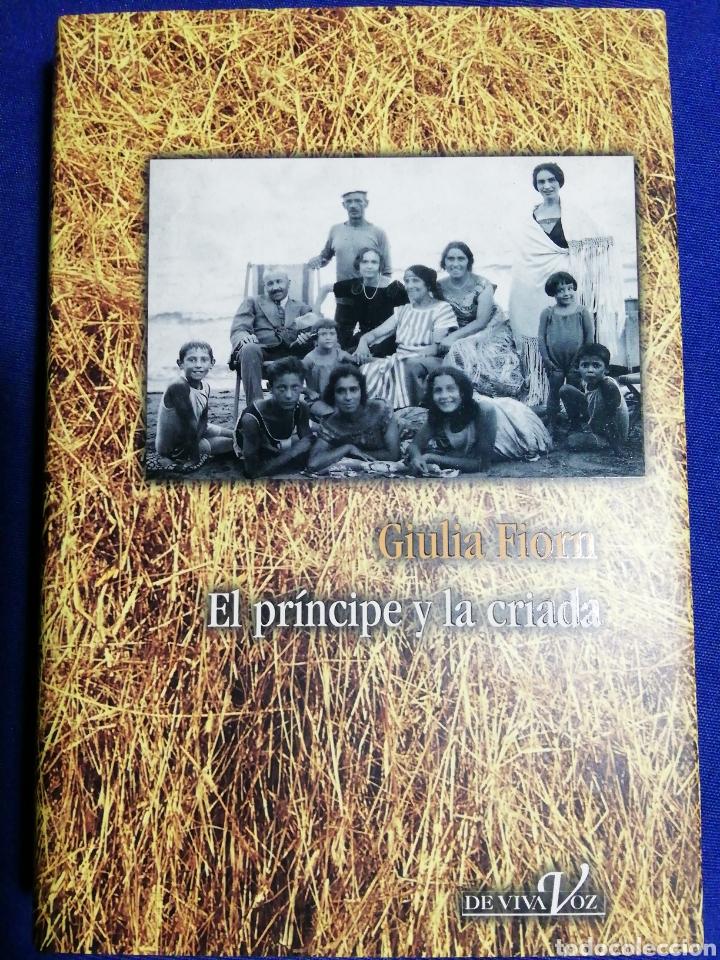 EL PRÍNCIPE Y LA CRIADA. GIULIA FIORN. NUEVO. TAPA DURA. (Libros Nuevos - Narrativa - Novela Histórica)