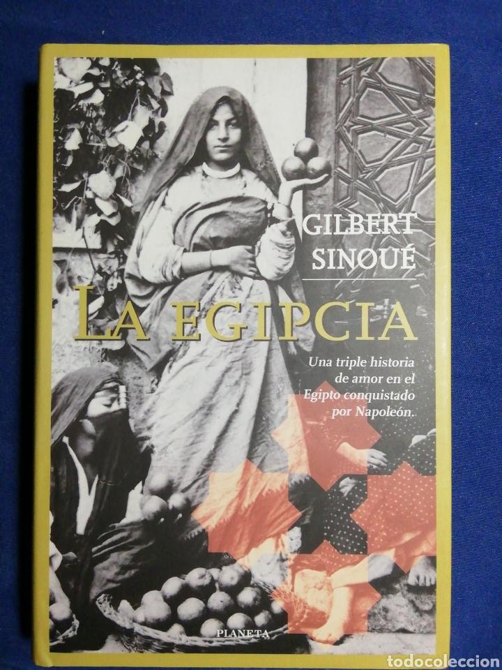 NUEVO. LA EGIPCIA. GILBERT SINOUÉ TAPA DURA (Libros Nuevos - Narrativa - Novela Histórica)