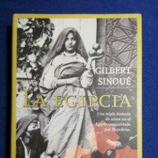 Libros: NUEVO. LA EGIPCIA. GILBERT SINOUÉ TAPA DURA. Lote 180149158