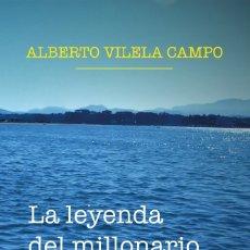 Libros: LA LEYENDA DEL MILLONARIO. NOVELA.. Lote 181354026