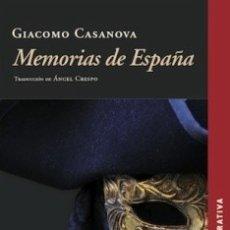 Libros: MEMORIAS DE ESPAÑA (GIACOMO CASANOVA) CALAMBUR 2017. Lote 181390921