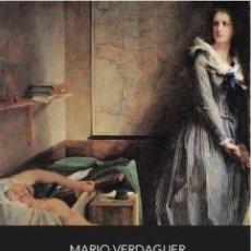 Libros: LAS MUJERES DE LA REVOLUCIÓN (MARIO VERDAGUER) CALAMBUR 2017. Lote 181394933