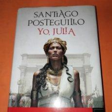 Libros: SANTIAGO POSTEGUILLO. YO, JULIA. PREMIO PLANETA 2018. PRIMERA EDICION. NOVIEMBRE 2018. Lote 182471978