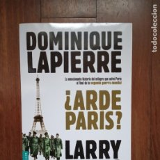 Libros: LARRY COLLINS DOMINIQUE LAPIERRE - ARDE PARÍS. Lote 182943656