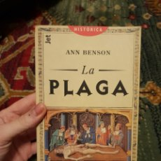 Libros: LA PLAGA - ANN BENSON (NOVELA SOBRE LA PESTE). Lote 183029293