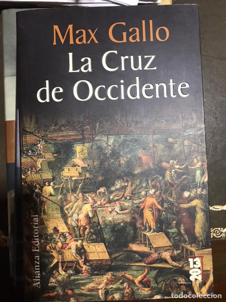 LA CRUZ DE OCCIDENTE MAX GALLO (Libros Nuevos - Narrativa - Novela Histórica)