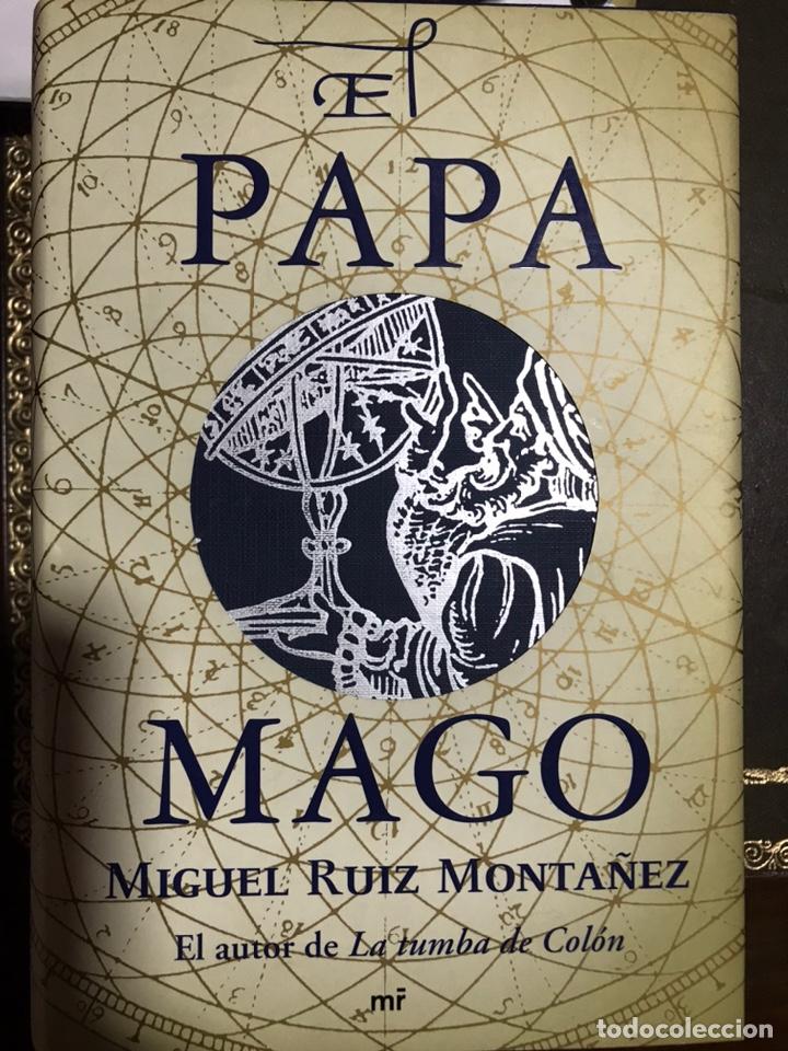 EL PAPA MÁGICO MIGUEL RUIZ MONTAÑEZ (Libros Nuevos - Narrativa - Novela Histórica)