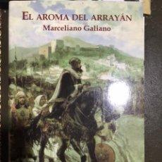 Libros: EL AMOR DEL ARRAYAN MARCELINO GALIANO. Lote 183611091