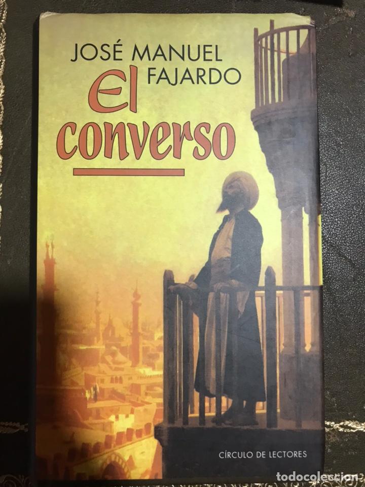 EL CONVERSO JOSÉ MANUEL FAJARDO (Libros Nuevos - Narrativa - Novela Histórica)