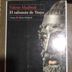 Libros: EL TALISMÁN DE TROYA VALERIO MANFREDI. Lote 183612305