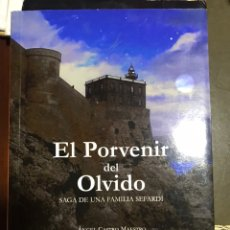Libros: EL PORVENIR DEL OLVIDO ÁNGEL CASTRO MAESTRO. Lote 183613302