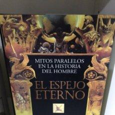 Libros: EL ESPEJO ETERNO J. F. BIERLEIN. Lote 183694058