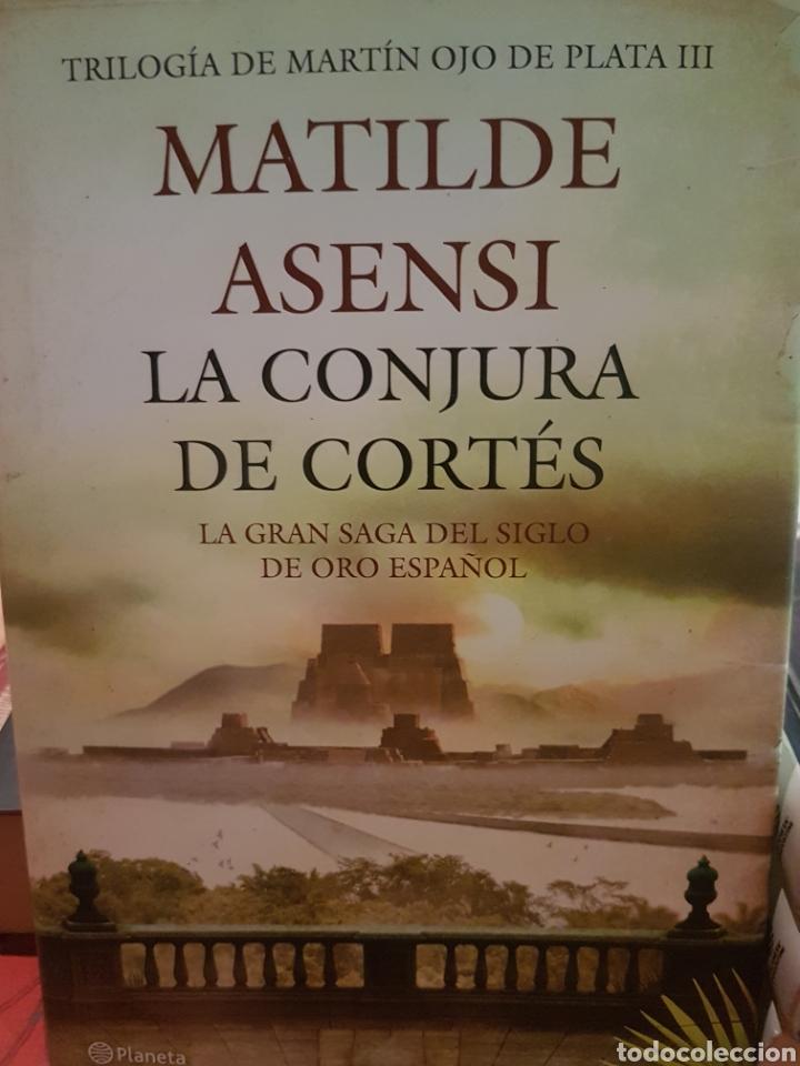 LA CONJURA DE CORTÉS. MATILDE ASENSI (Libros Nuevos - Narrativa - Novela Histórica)