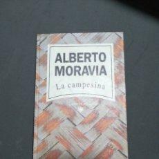 Libros: LA CAMPESINA, ALBERTO MORAVIA. Lote 190617890