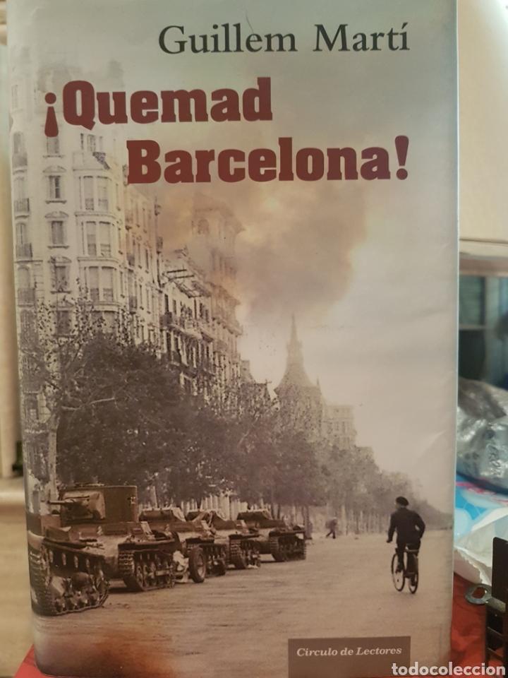 QUEMAD BARCELONA, DE GUILLEM MARTÍ (Libros Nuevos - Narrativa - Novela Histórica)