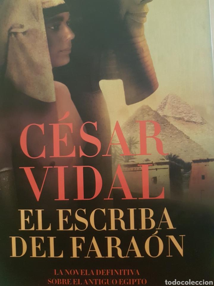 EL ESCRIBA DEL FARAÓN, DE CÉSAR VIDAL (Libros Nuevos - Narrativa - Novela Histórica)