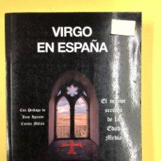 Libros: EL VIRGO EN ESPAÑA, EL MAYOR SECRETO DE LA EDAD MEDIA - V. REDONDO - ED. AMARANTE 1ª EDICION 2014. Lote 191721886