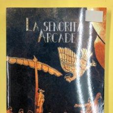 Libros: LA SEÑORITA ARCADE - IVAN ROBLEDO - EDITORIAL AMARANTE 1ª EDICION 2017. Lote 191725758