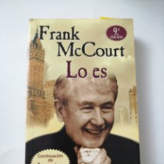 Libros: LO ES. FRANK MCCOURT. Lote 192087656