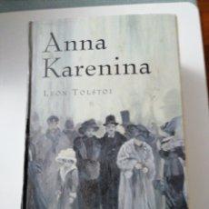 Libros: ANNA KARENINA. LEÓN TOLSTOI. Lote 192738480