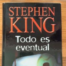 Libros: LIBROS ES EVENTUAL STEPHEN KING. Lote 192834963
